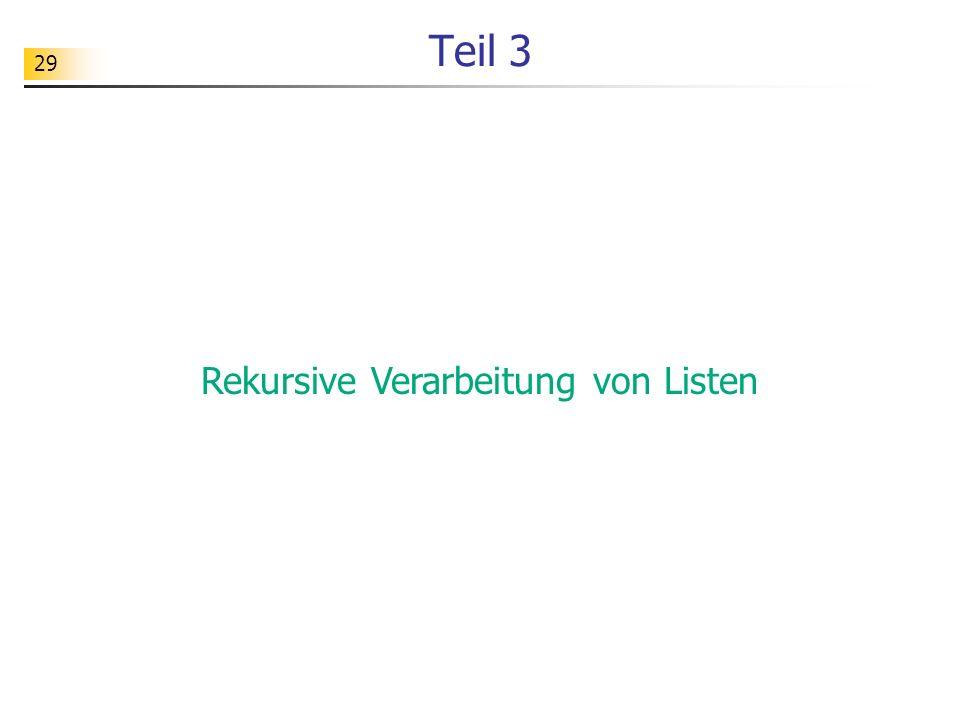 Rekursive Verarbeitung von Listen
