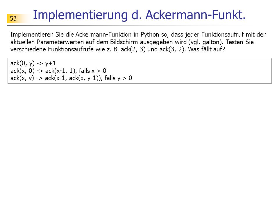 Implementierung d. Ackermann-Funkt.