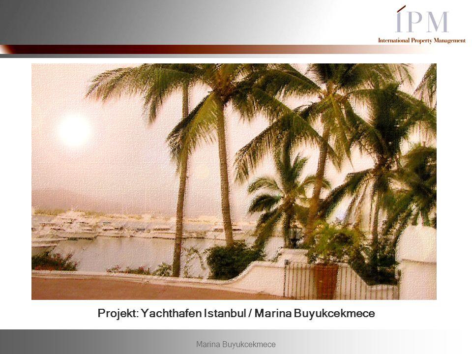 Projekt: Yachthafen Istanbul / Marina Buyukcekmece