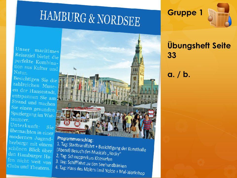 Gruppe 1 Übungsheft Seite 33 a. / b.