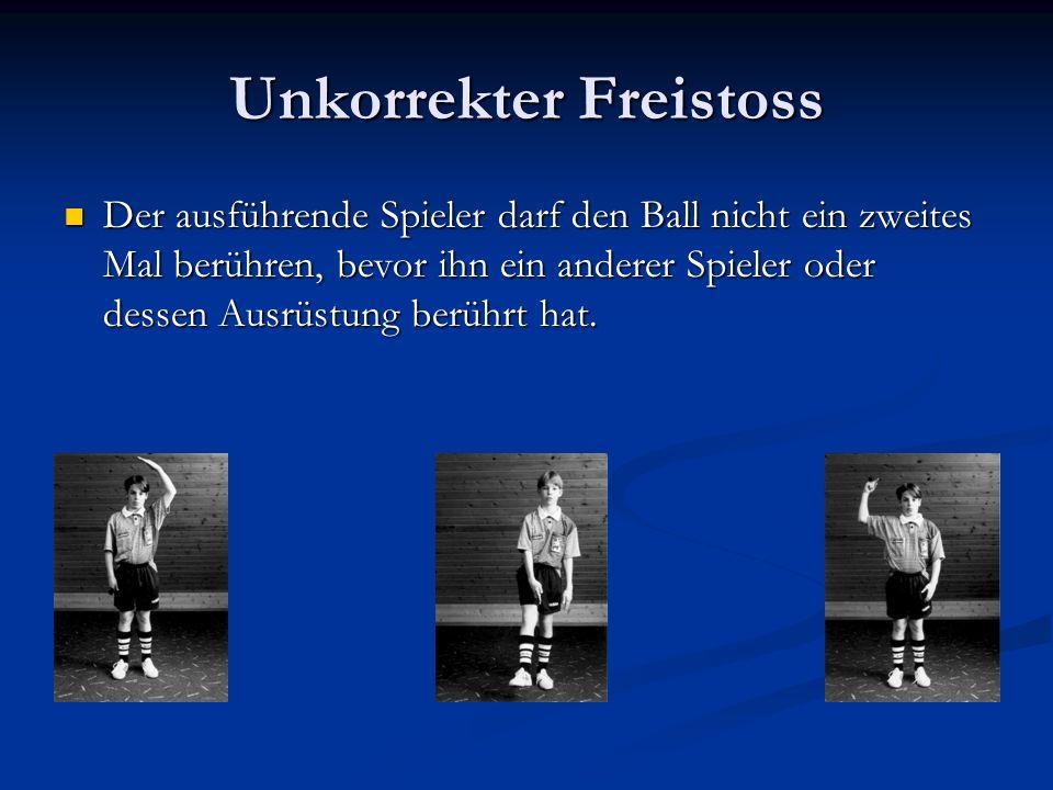 Unkorrekter Freistoss