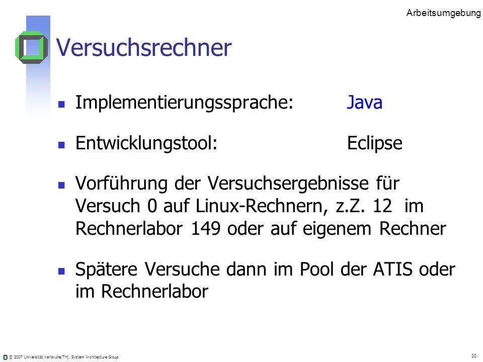 Versuchsrechner Implementierungssprache: Java