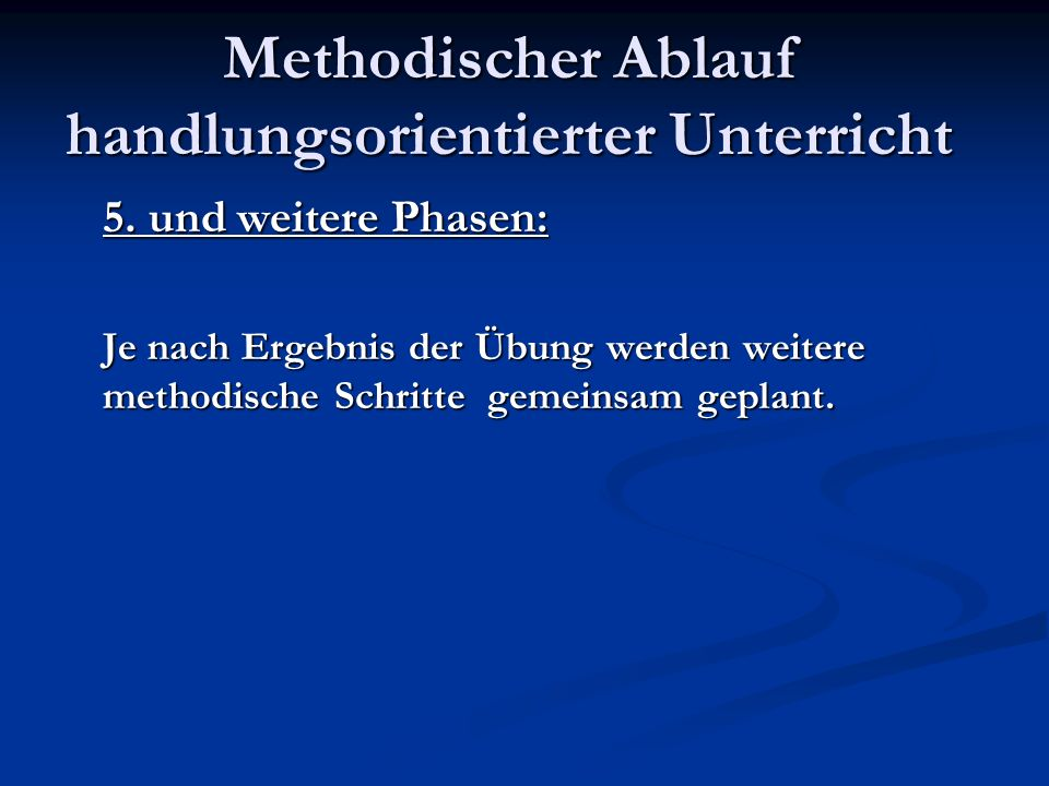 Methodischer Ablauf handlungsorientierter Unterricht