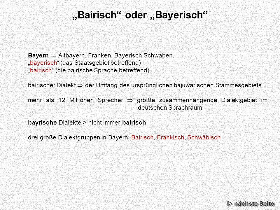 """""""Bairisch oder """"Bayerisch"""