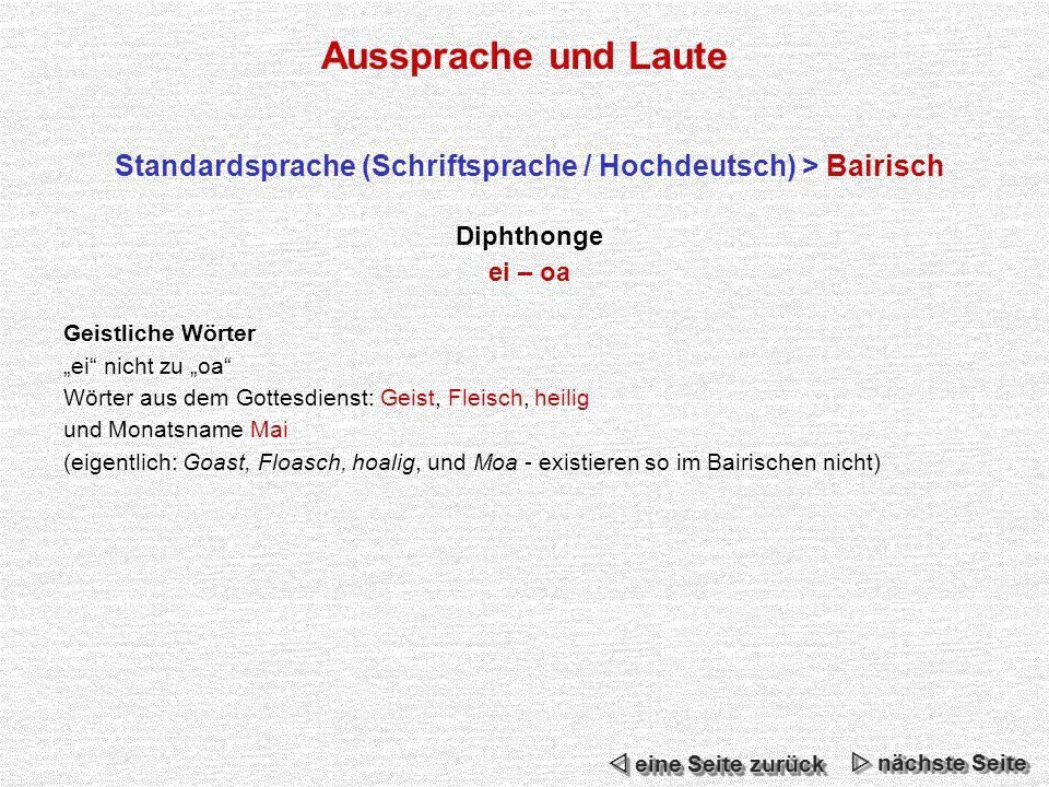 Standardsprache (Schriftsprache / Hochdeutsch) > Bairisch