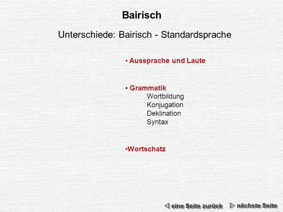 Unterschiede: Bairisch - Standardsprache