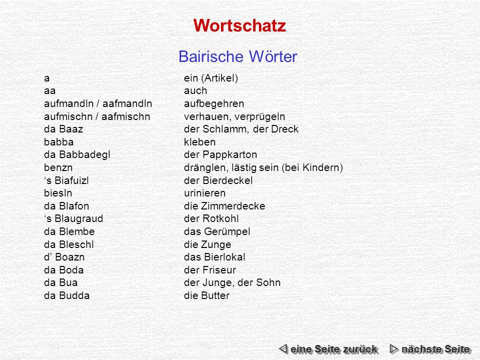 Wortschatz Bairische Wörter a ein (Artikel) aa auch