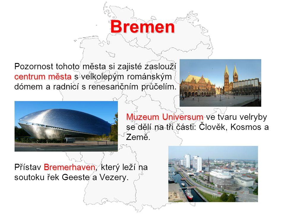 Bremen Pozornost tohoto města si zajisté zaslouží