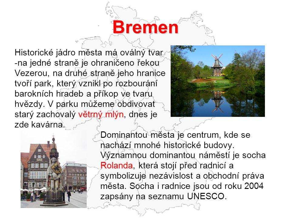 Bremen Historické jádro města má oválný tvar