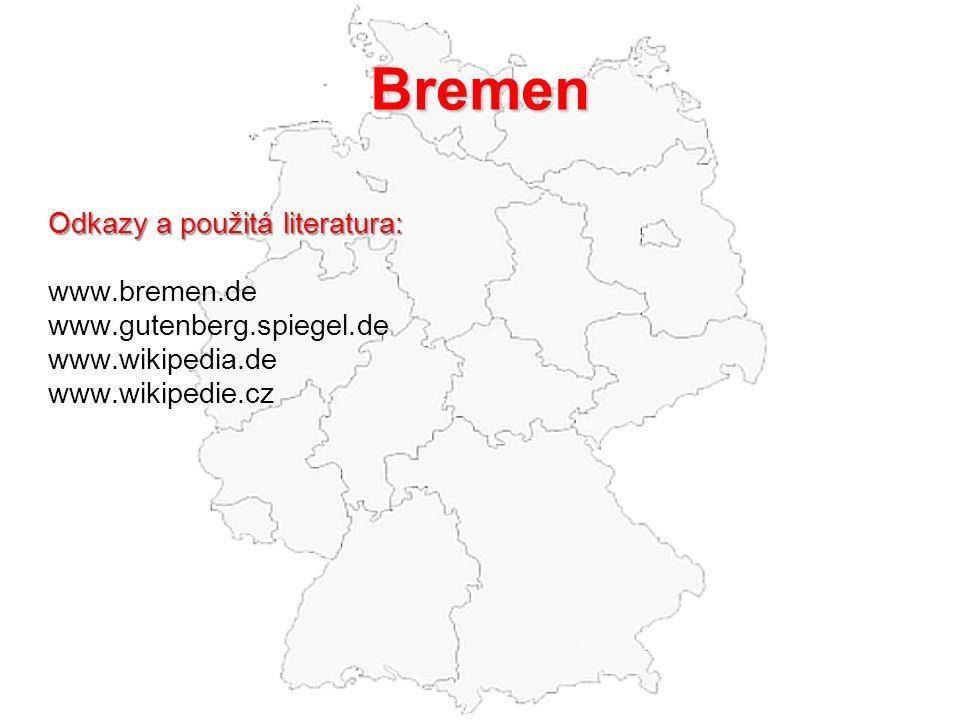 Bremen Odkazy a použitá literatura: www.bremen.de