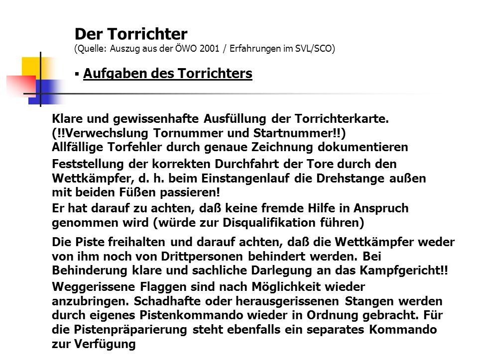 Der Torrichter (Quelle: Auszug aus der ÖWO 2001 / Erfahrungen im SVL/SCO)