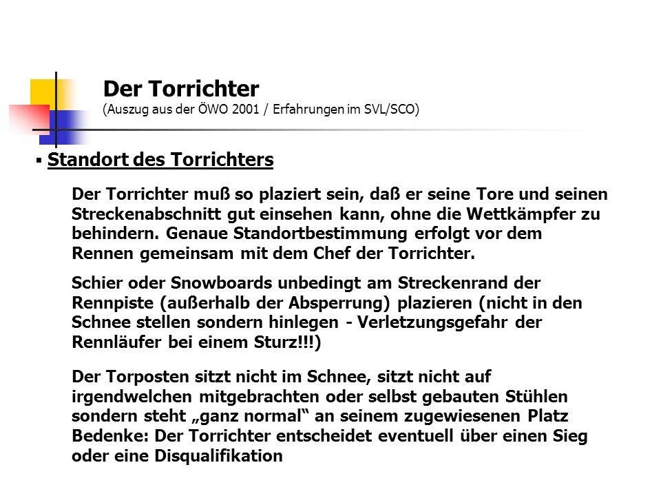 Der Torrichter (Auszug aus der ÖWO 2001 / Erfahrungen im SVL/SCO)
