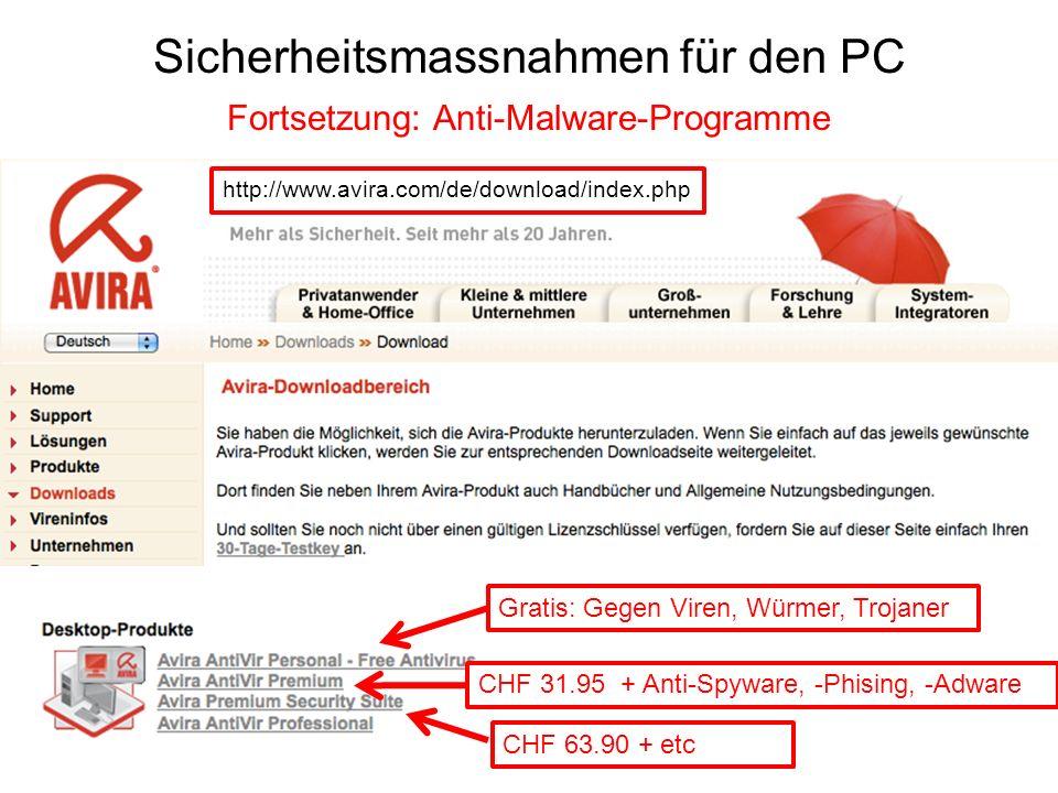 Sicherheitsmassnahmen für den PC Fortsetzung: Anti-Malware-Programme