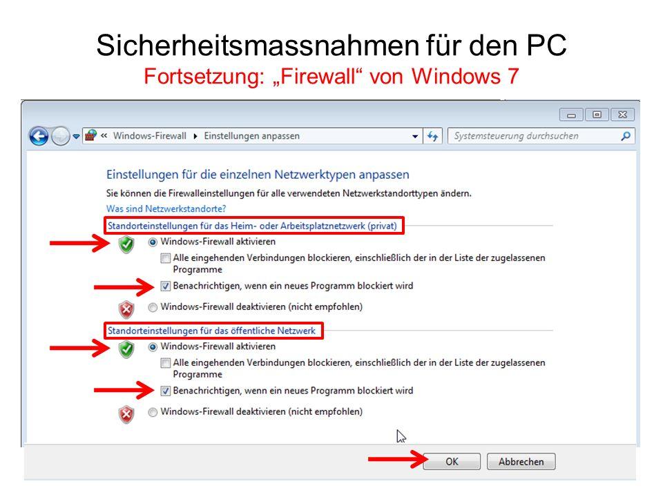"""Sicherheitsmassnahmen für den PC Fortsetzung: """"Firewall von Windows 7"""