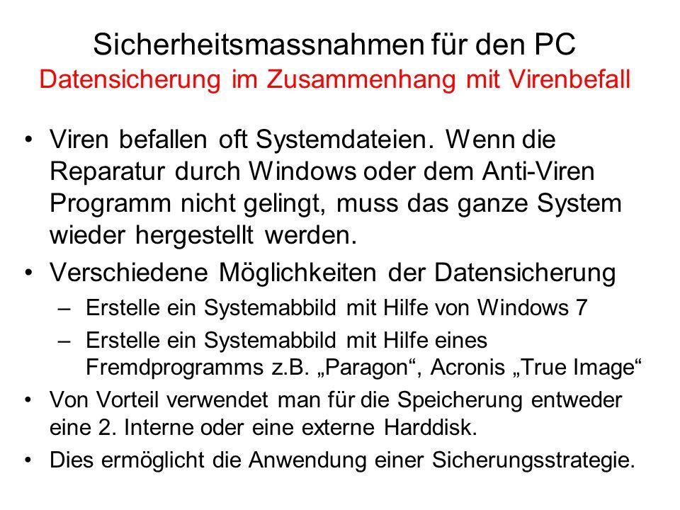 Sicherheitsmassnahmen für den PC Datensicherung im Zusammenhang mit Virenbefall