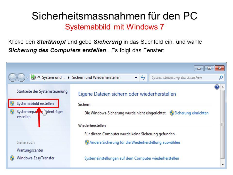 Sicherheitsmassnahmen für den PC Systemabbild mit Windows 7