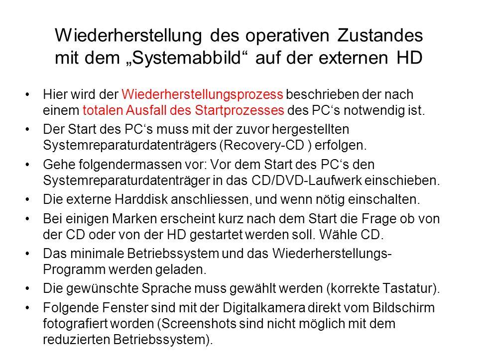 """Wiederherstellung des operativen Zustandes mit dem """"Systemabbild auf der externen HD"""