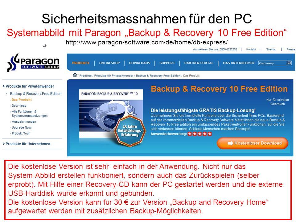 "Sicherheitsmassnahmen für den PC Systemabbild mit Paragon ""Backup & Recovery 10 Free Edition http://www.paragon-software.com/de/home/db-express/"