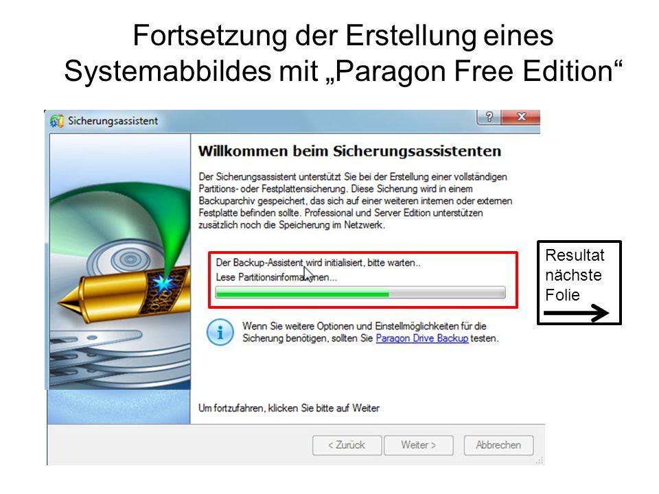 """Fortsetzung der Erstellung eines Systemabbildes mit """"Paragon Free Edition"""