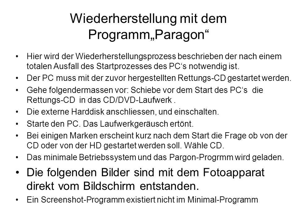 """Wiederherstellung mit dem Programm""""Paragon"""