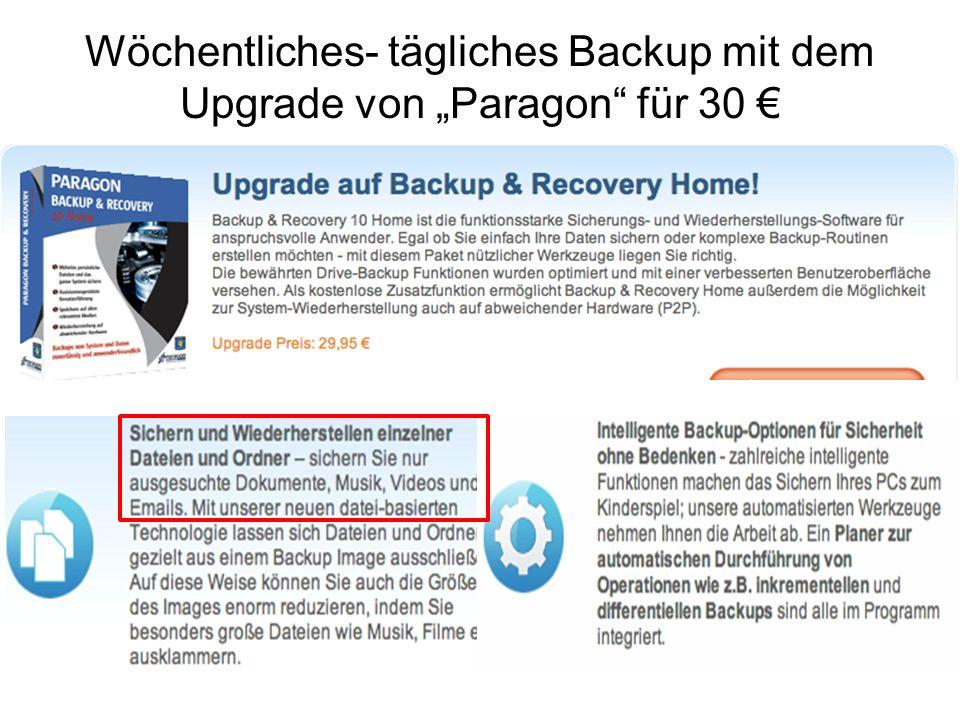 """Wöchentliches- tägliches Backup mit dem Upgrade von """"Paragon für 30 €"""