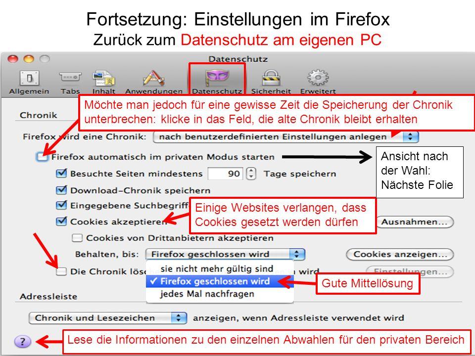 Fortsetzung: Einstellungen im Firefox Zurück zum Datenschutz am eigenen PC