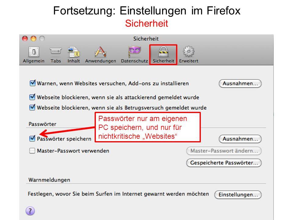 Fortsetzung: Einstellungen im Firefox Sicherheit