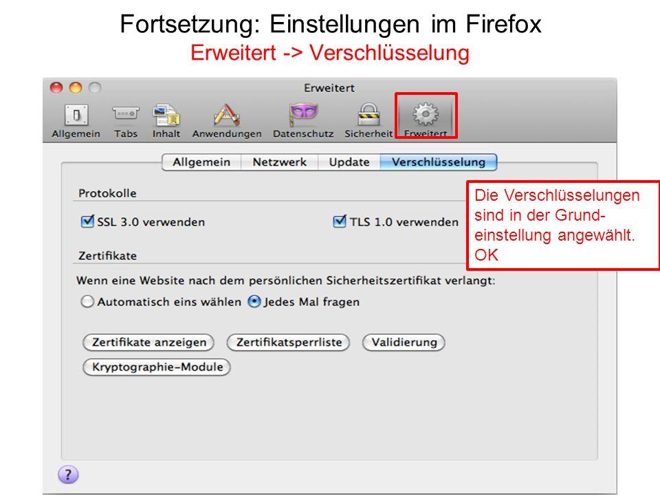 Fortsetzung: Einstellungen im Firefox Erweitert -> Verschlüsselung