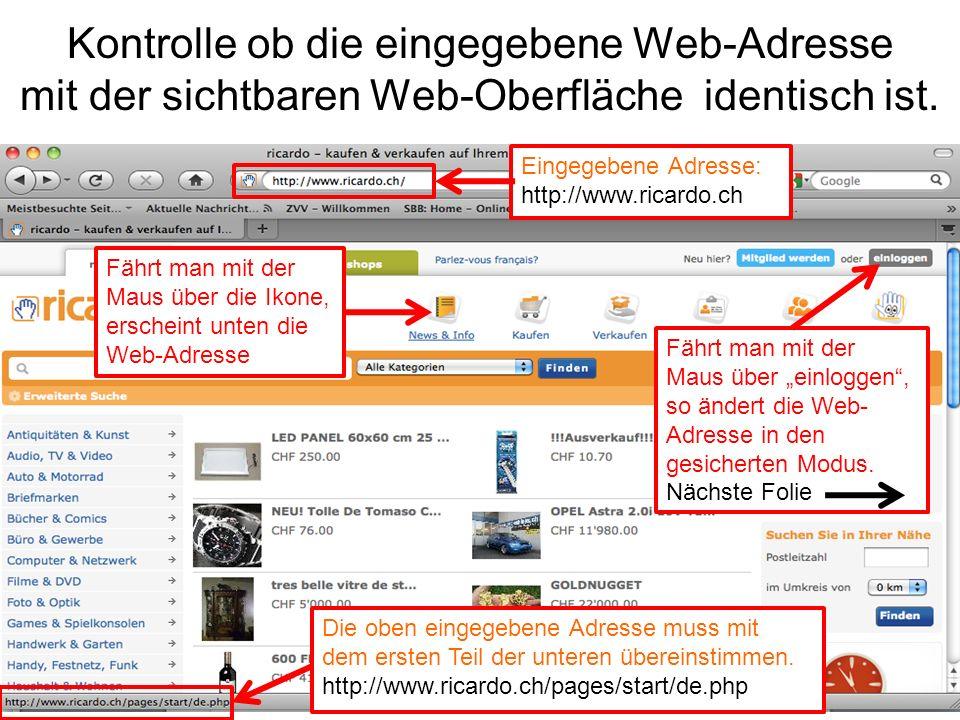Kontrolle ob die eingegebene Web-Adresse mit der sichtbaren Web-Oberfläche identisch ist.