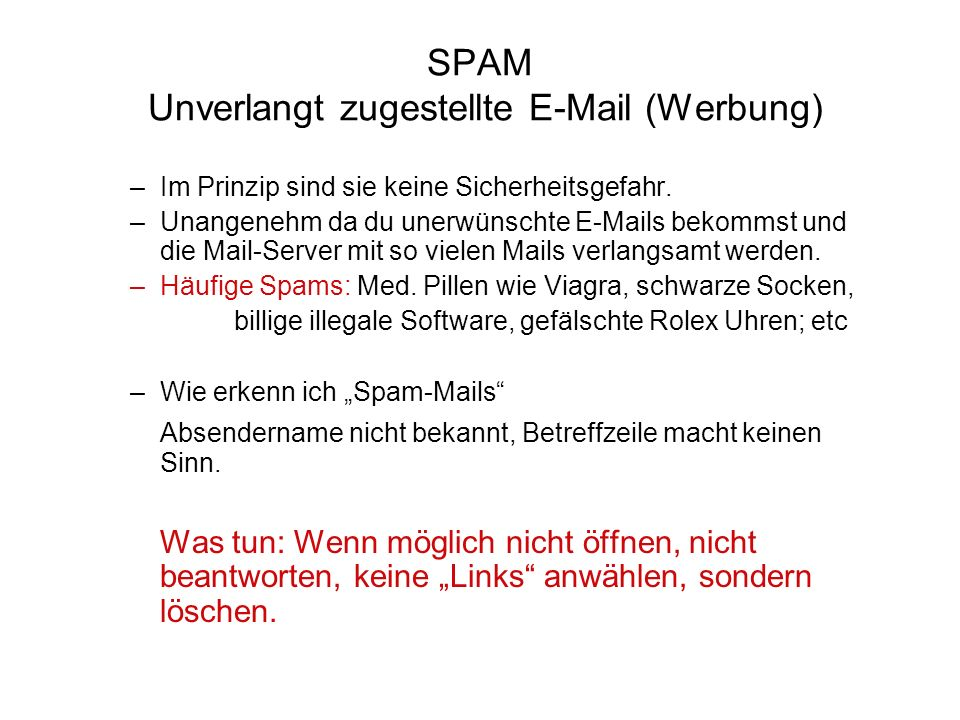SPAM Unverlangt zugestellte E-Mail (Werbung)