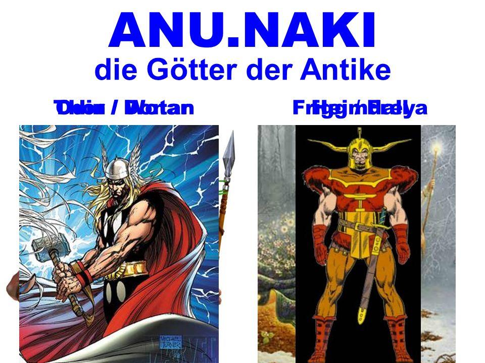 ANU.NAKI die Götter der Antike Thor / Donar Odin / Wotan Heimdall