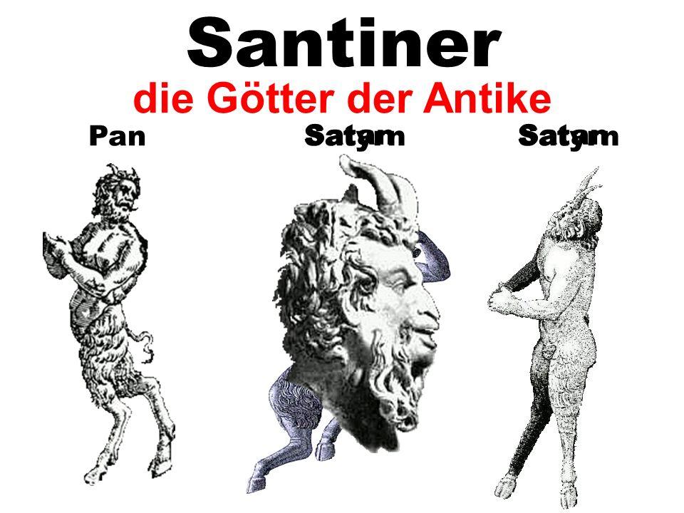 Santiner die Götter der Antike Pan Satan Satyrn Satan Satyrn