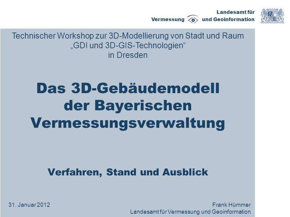 Das 3D-Gebäudemodell der Bayerischen Vermessungsverwaltung