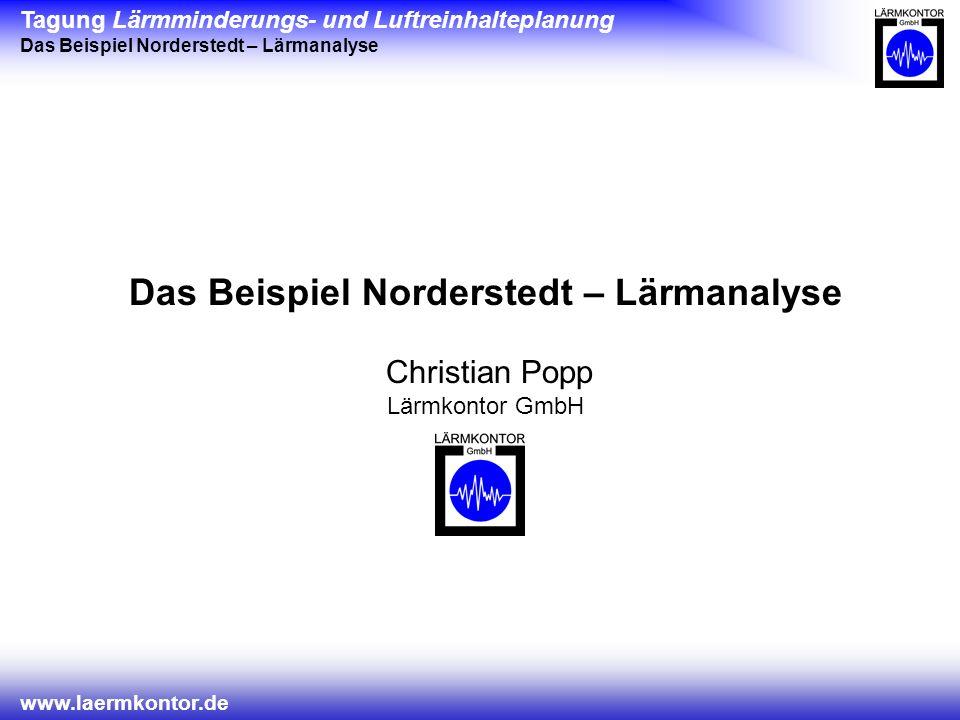 Das Beispiel Norderstedt – Lärmanalyse