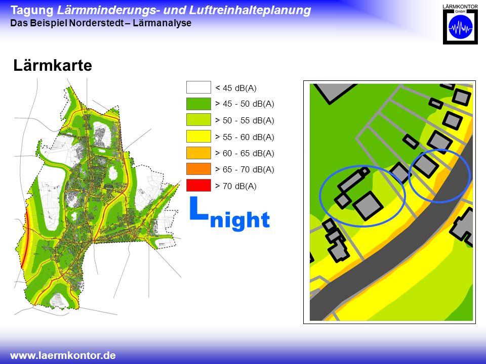 Lnight Lärmkarte < 45 dB(A) > 45 - 50 dB(A) > 50 - 55 dB(A)