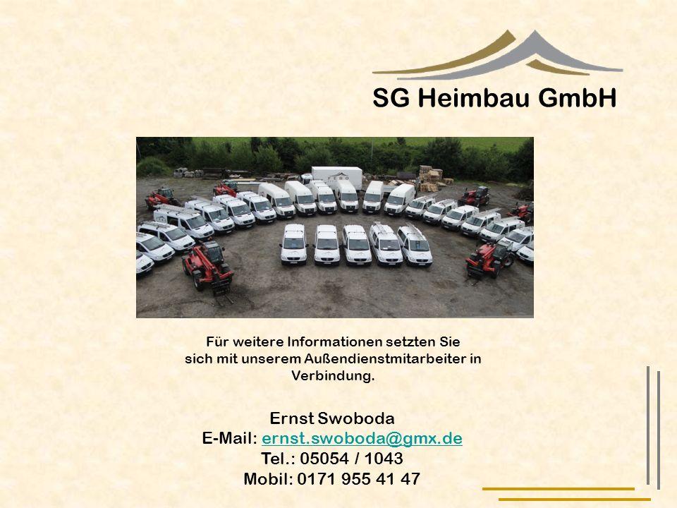 SG Heimbau GmbH Ernst Swoboda E-Mail: ernst.swoboda@gmx.de