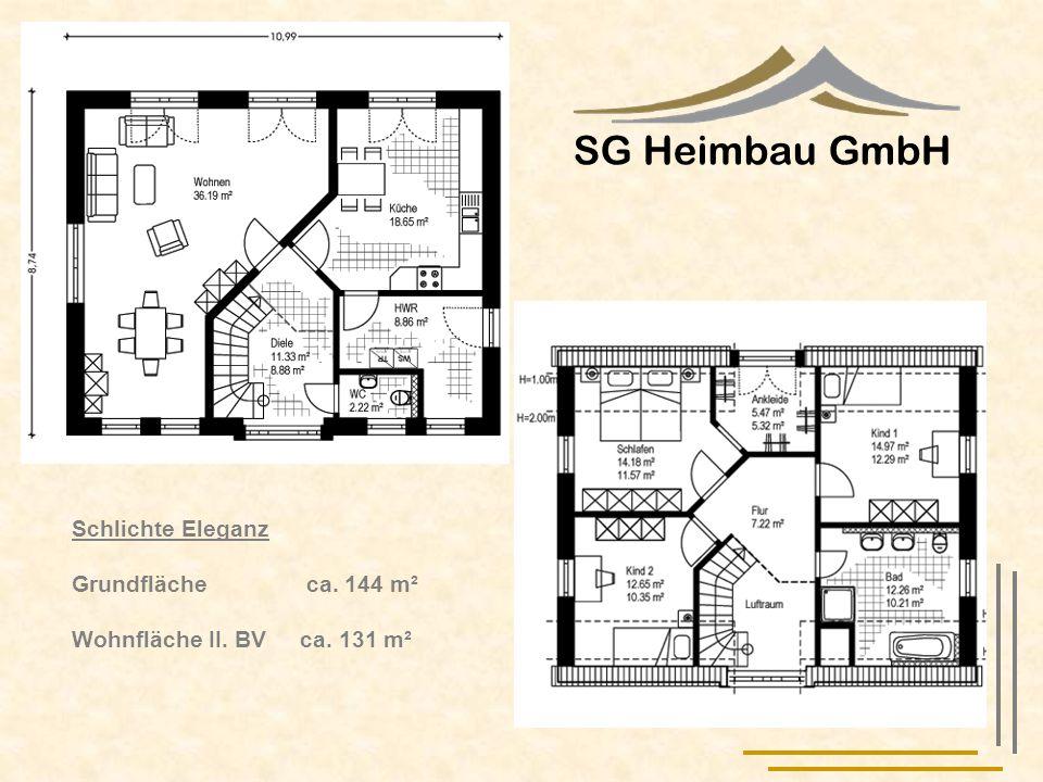 SG Heimbau GmbH Schlichte Eleganz Grundfläche ca. 144 m²