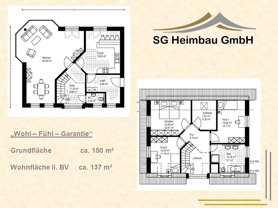 """SG Heimbau GmbH """"Wohl – Fühl – Garantie Grundfläche ca. 150 m²"""