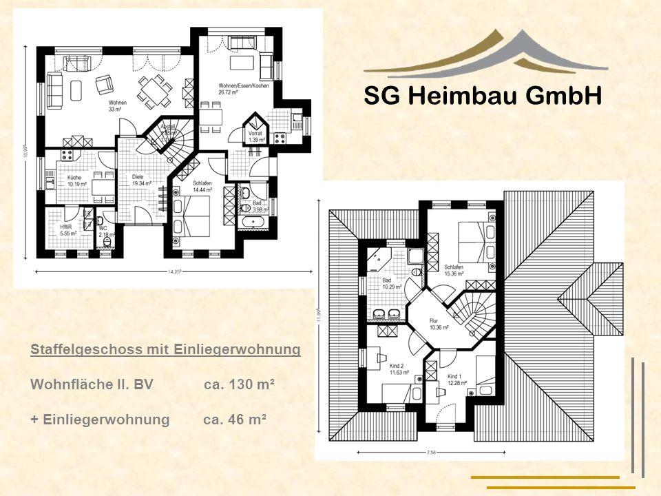 SG Heimbau GmbH Staffelgeschoss mit Einliegerwohnung