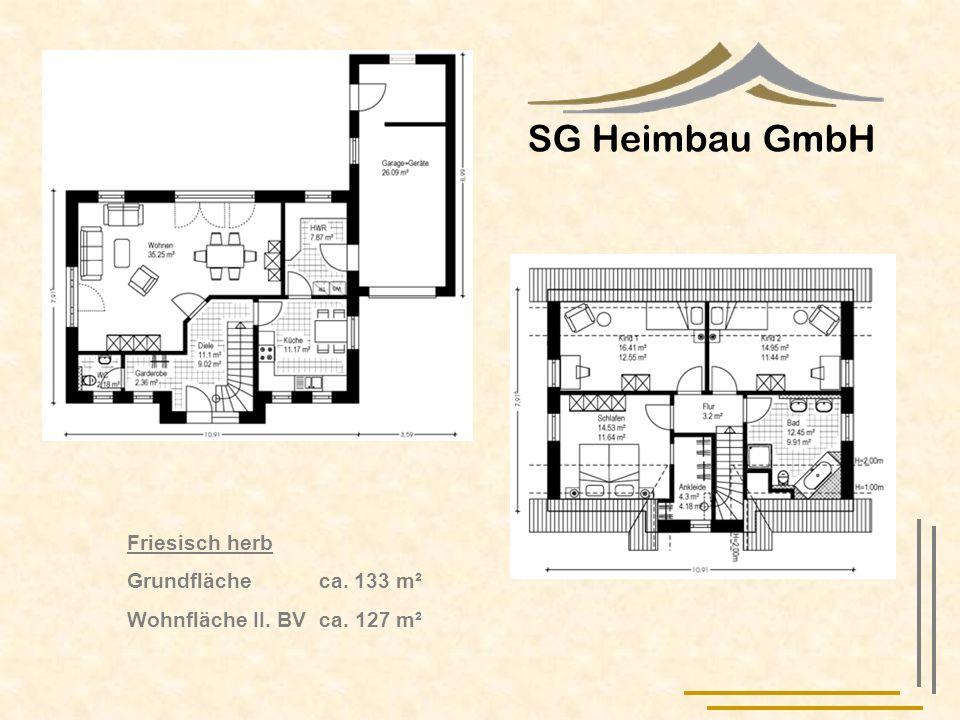 SG Heimbau GmbH Friesisch herb Grundfläche ca. 133 m²
