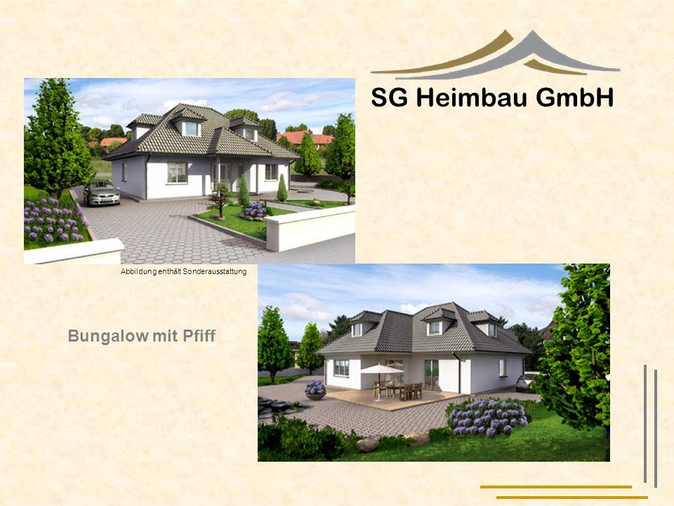 SG Heimbau GmbH Abbildung enthält Sonderausstattung Bungalow mit Pfiff