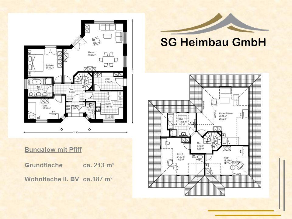 SG Heimbau GmbH Bungalow mit Pfiff Grundfläche ca. 213 m²