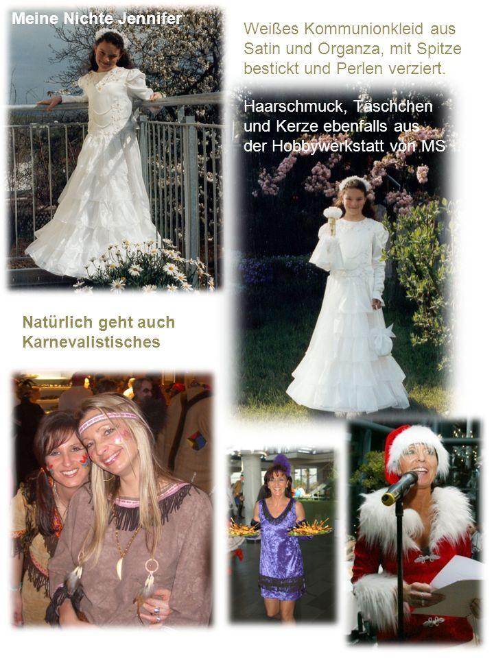 Meine Nichte Jennifer Weißes Kommunionkleid aus. Satin und Organza, mit Spitze. bestickt und Perlen verziert.