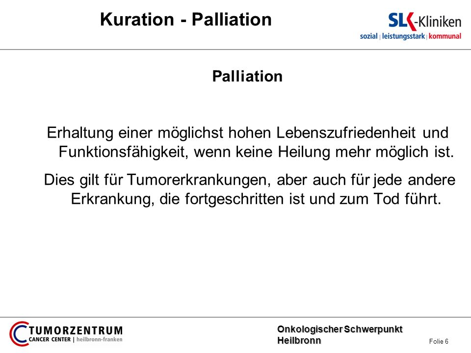 Kuration - Palliation Palliation