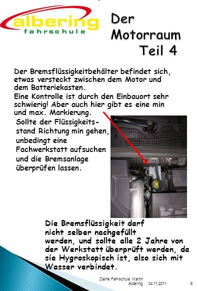 Der Motorraum Teil 4 Die Bremsflüssigkeit darf