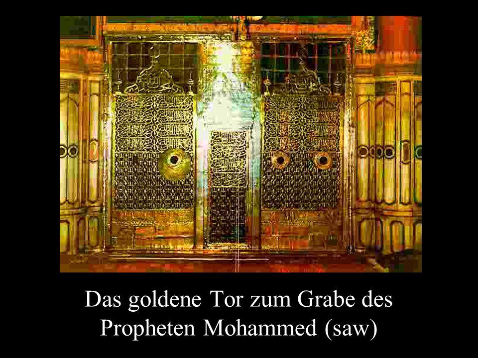 Das goldene Tor zum Grabe des Propheten Mohammed (saw)