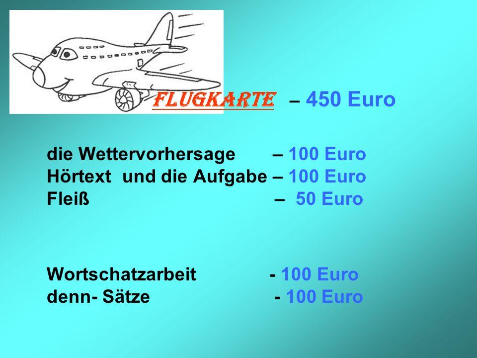 FLUGKARTE – 450 Euro