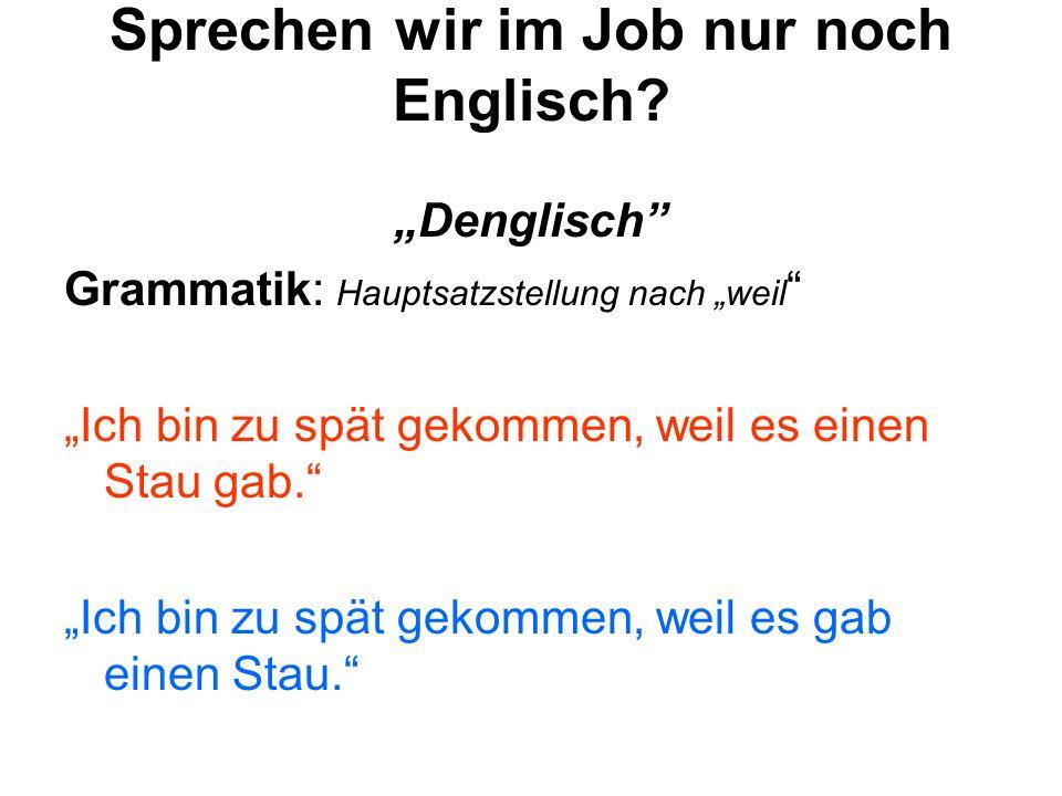 Sprechen wir im Job nur noch Englisch