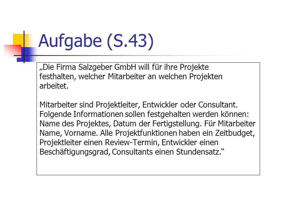 """Aufgabe (S.43) """"Die Firma Salzgeber GmbH will für ihre Projekte"""