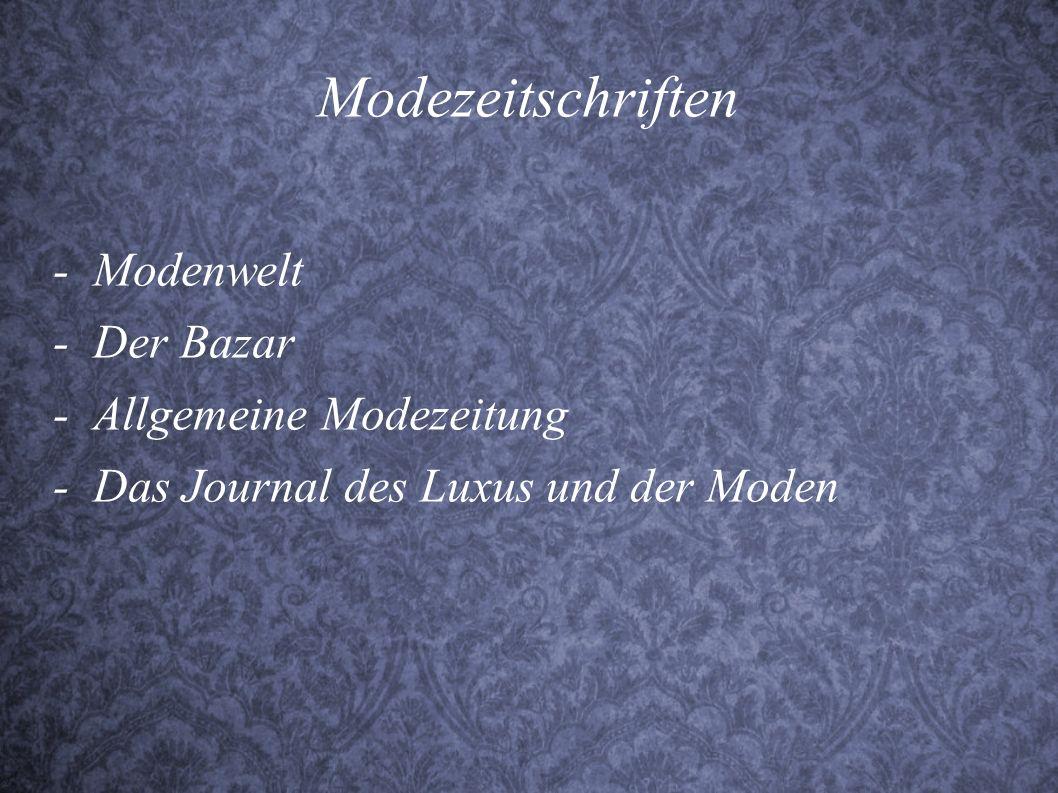 Modezeitschriften - Modenwelt - Der Bazar - Allgemeine Modezeitung